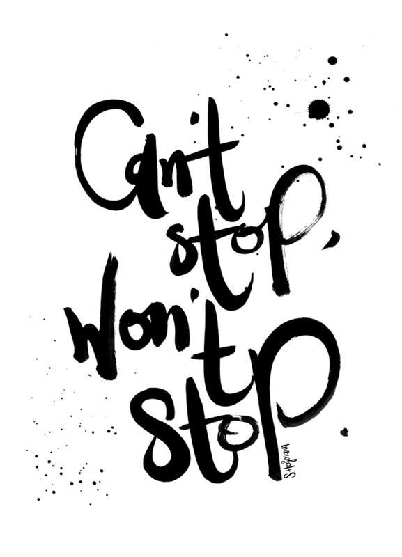 Won't Stop -Leinwandbild
