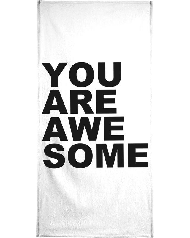 You Are Awesome Bath Towel