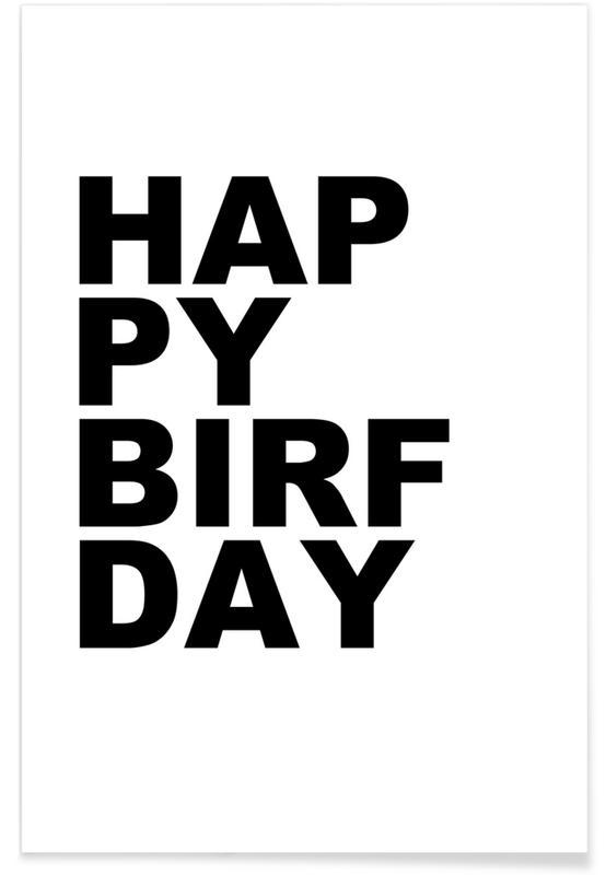 Zwart en wit, Quotes en slogans, Verjaardagen, Happy Birfday poster