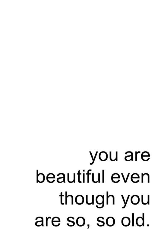 You Are Beautiful Even Though -Acrylglasbild