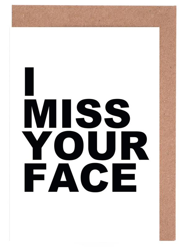 I Miss Your Face Greeting Card Set