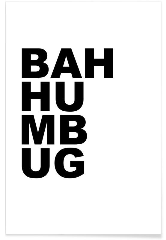 Zwart en wit, Quotes en slogans, Kerst, Bah Humbug poster