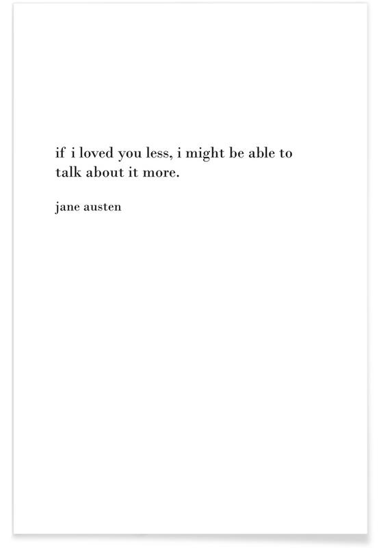 Anniversaries & Love, Black & White, Quotes & Slogans, austen Poster
