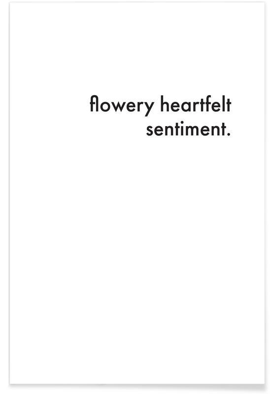flowery heartfelt sentiment Poster