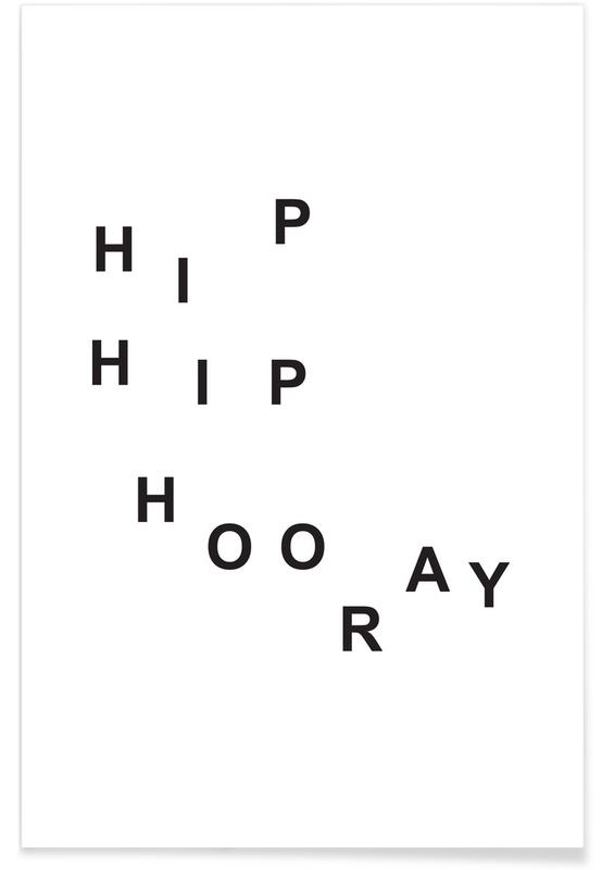 Zwart en wit, Songteksten, Felicitaties, hip hip hooray poster