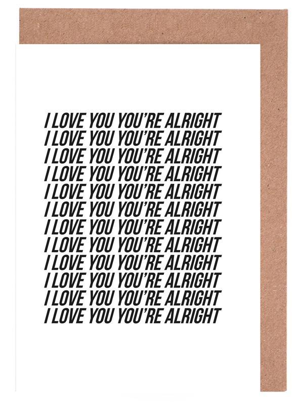 i love you youre alright cartes de vœux