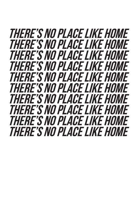 theres no place like home -Acrylglasbild