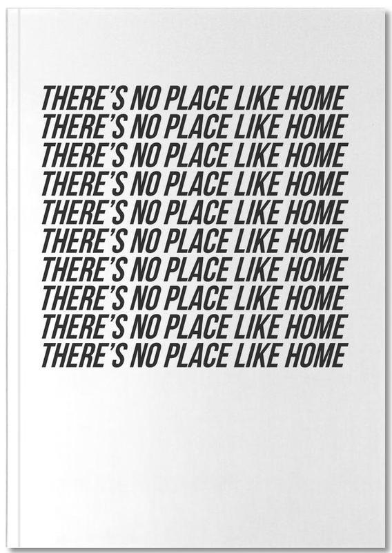 Citations et slogans, Noir & blanc, Crémaillères, theres no place like home Notebook