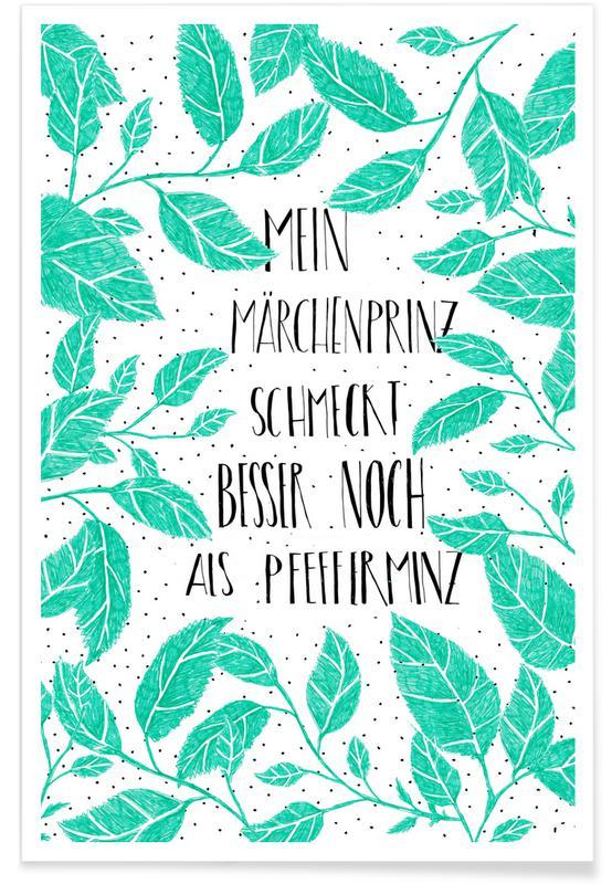 Pfefferminz Märchenprinz -Poster