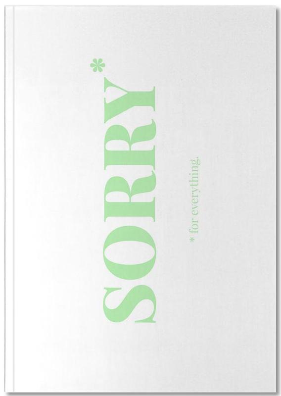 Excuses, Citations et slogans, Sorry Notebook