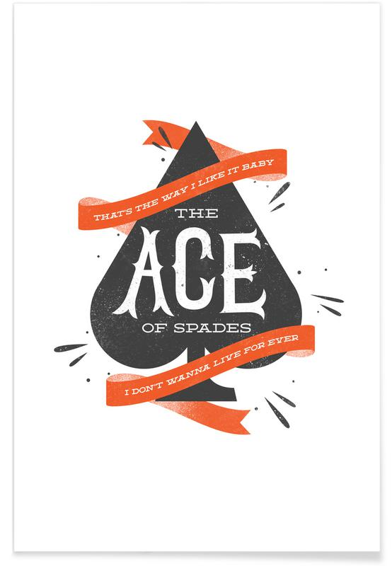 Quotes & Slogans, Street Art Style, Ace Poster