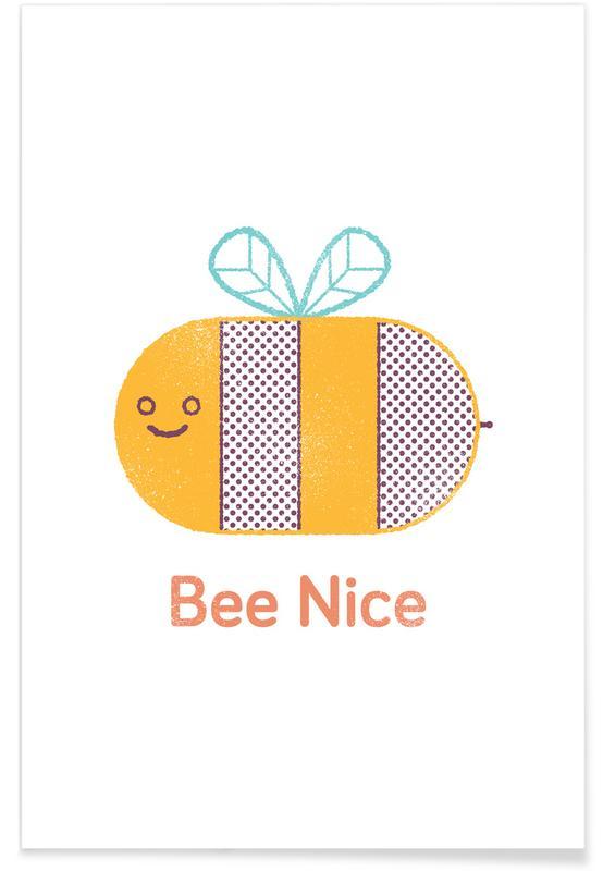Bijen, Quotes en slogans, Bee Nice poster