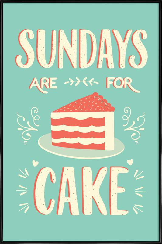 Sundays Are For Cake affiche encadrée
