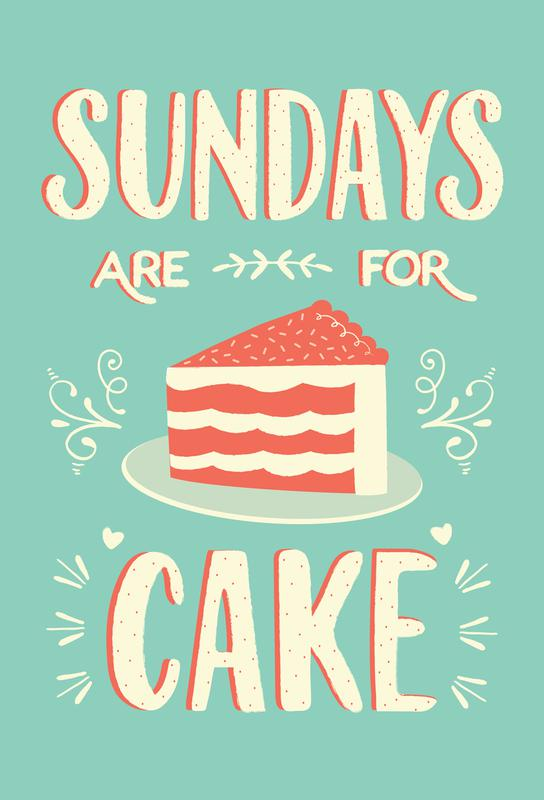 Sundays Are For Cake Aluminium Print
