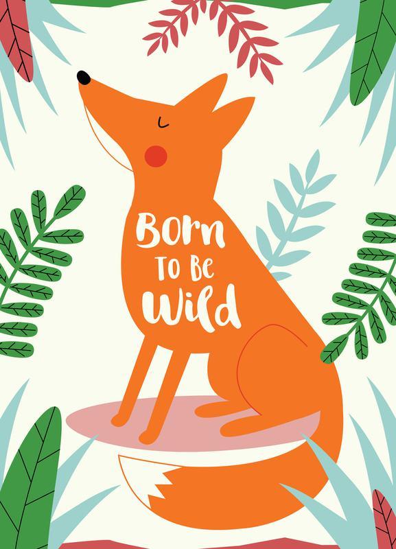 Born to Be Wild Fox -Leinwandbild