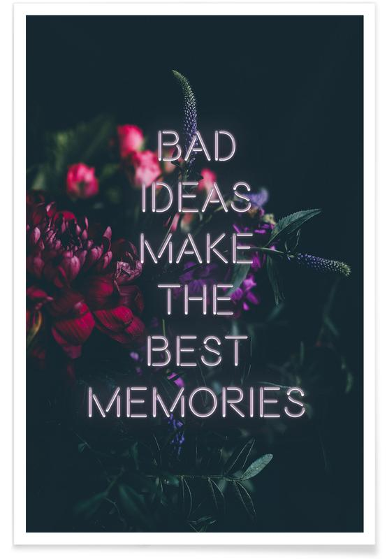 Bad ideas make Poster