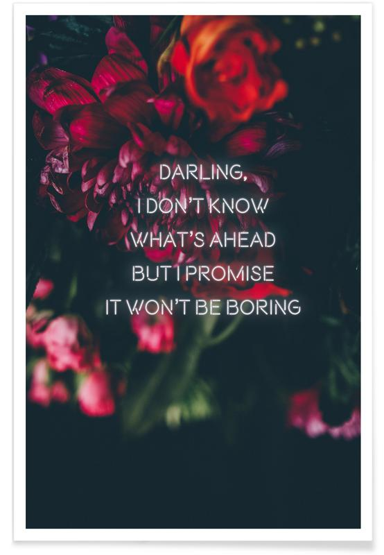 Zitate & Slogans, Motivation, Darling I don't know -Poster