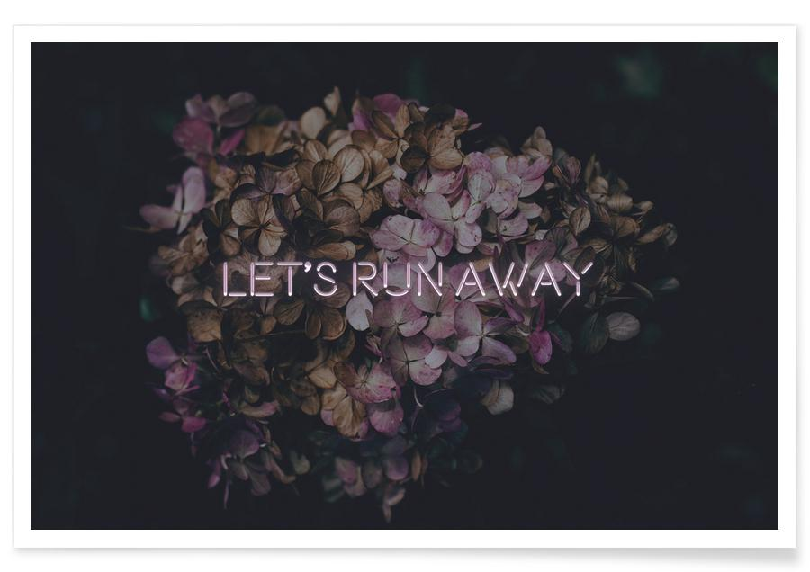 Zitate & Slogans, Motivation, Let's run away -Poster