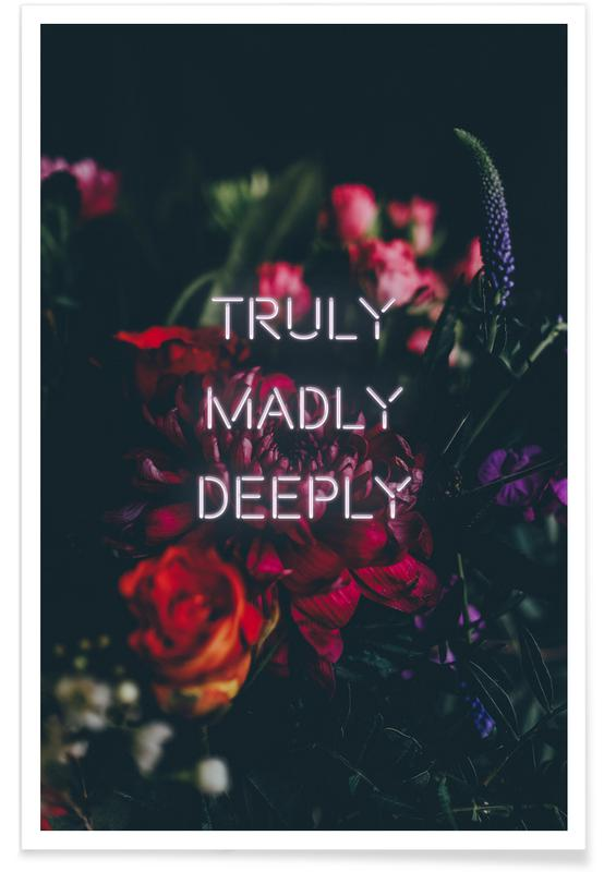 Zitate & Slogans, Liebeszitate, Truly Madly Deeply -Poster