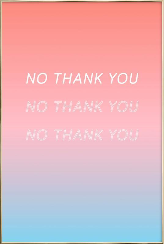No Thank You Poster in Aluminium Frame