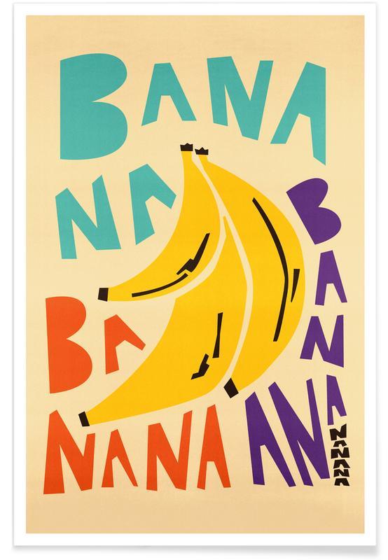 Bananas, Bana Banana Poster