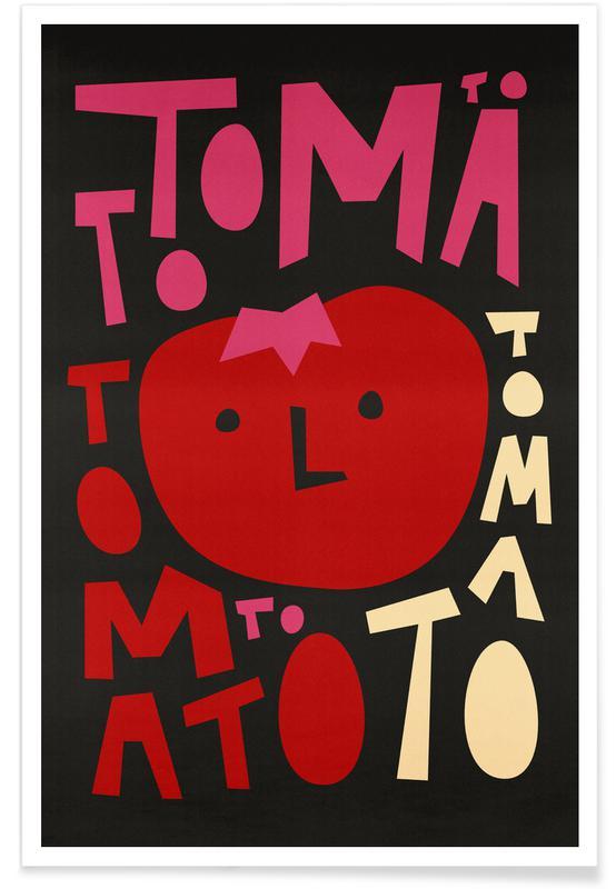 Tomater, Tomato Tomato Plakat