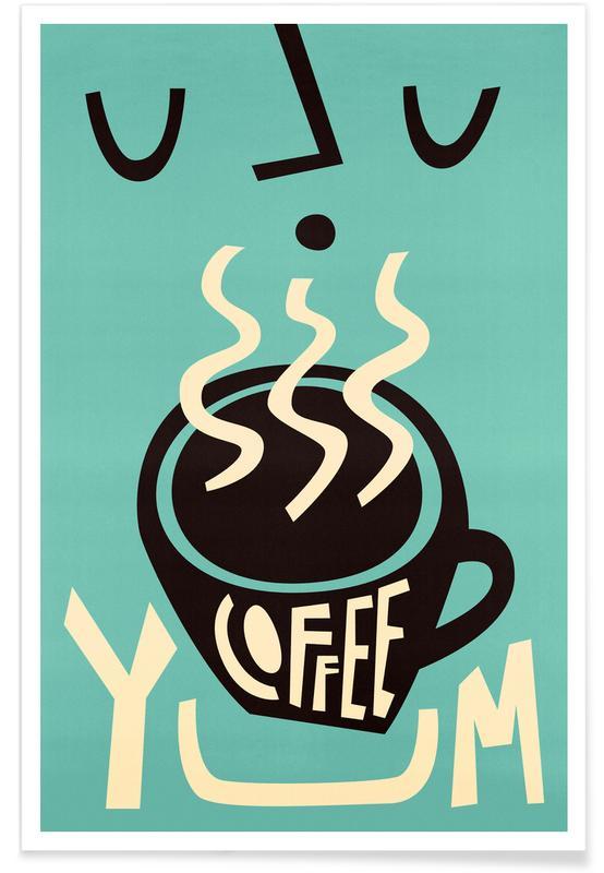 Coffee, Yum Coffee Poster
