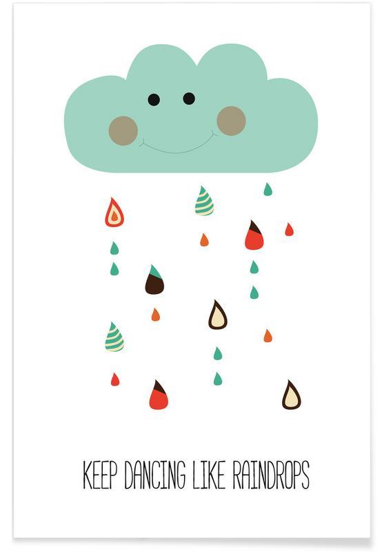 Motivation, Keep Dancing Like Raindrops -Poster