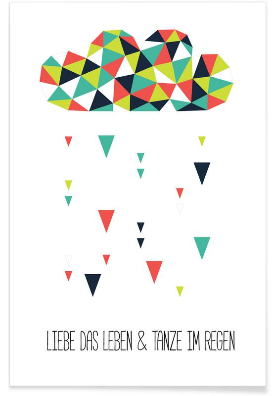 Motivation, Liebe Das Leben Und Tanze Im Regen -Poster