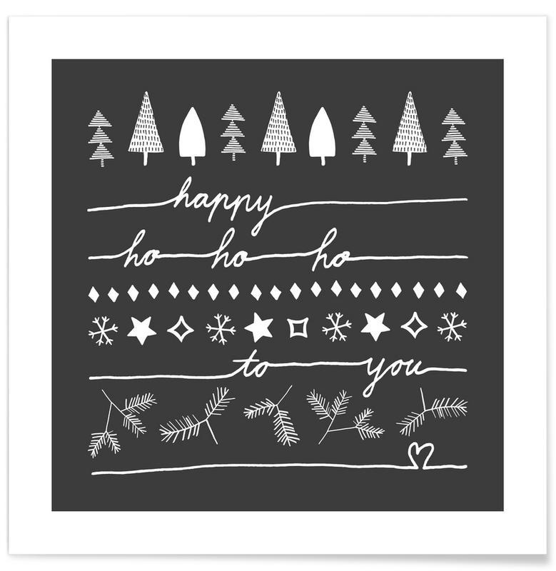 Svart & vit, Jul, Happy Ho Ho Ho to You - Grey Poster