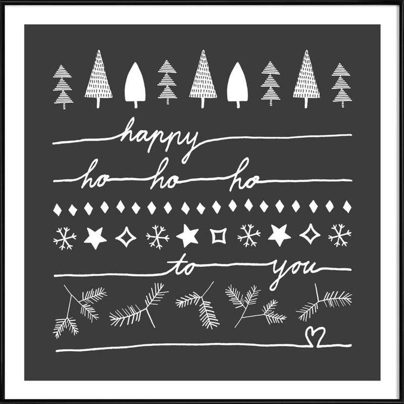 Happy Ho Ho Ho to You - Grey Framed Poster