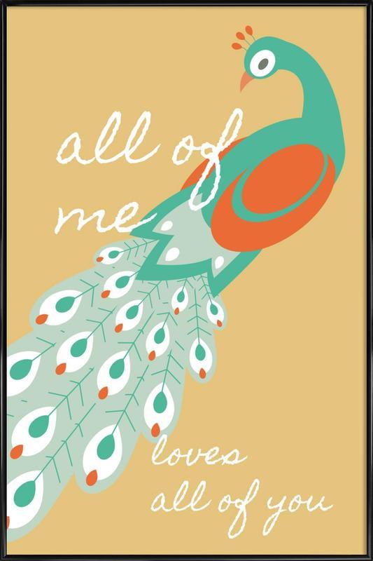 All Of Me - Peacock Framed Poster