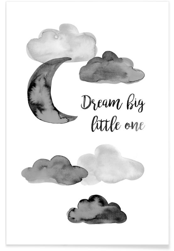Dream Big Little One poster