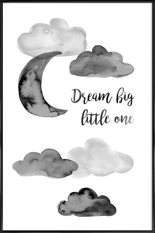 Dream Big Little One Framed Poster
