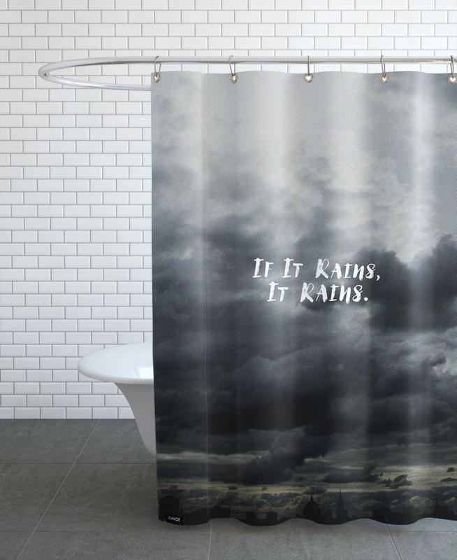 If It Rains Shower Curtain