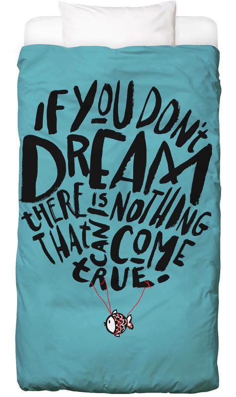 Reise, Zitate & Slogans, If You Don't Dream -Kinderbettwäsche