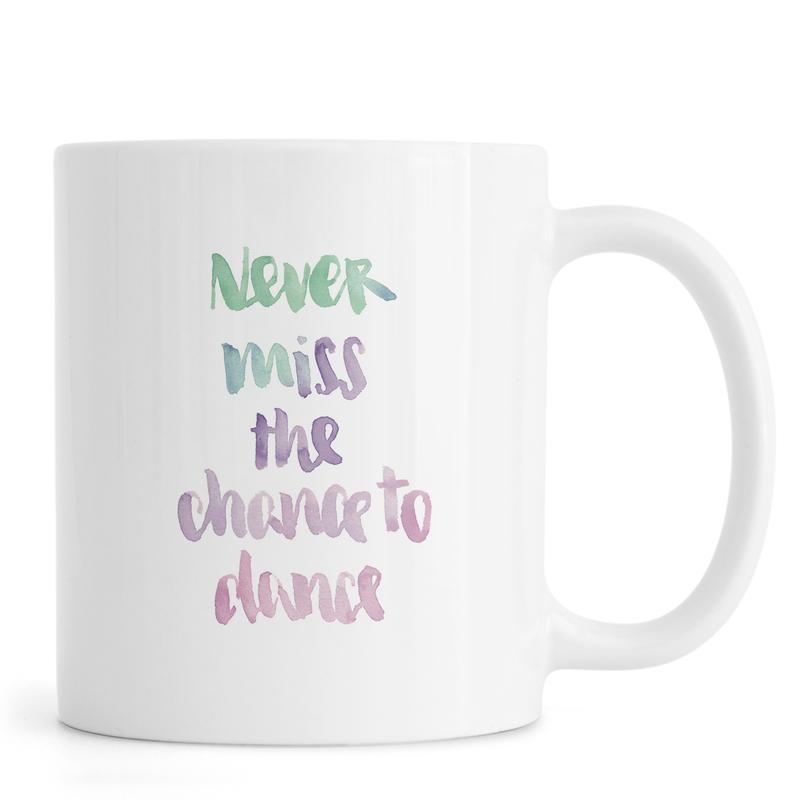 Never Miss a Chance -Tasse