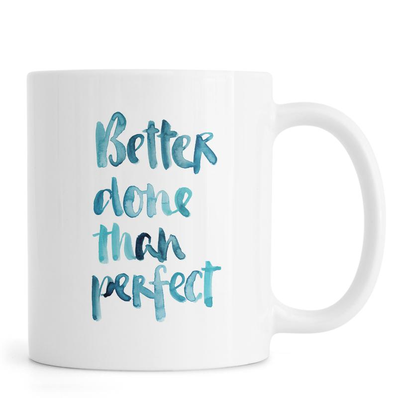 Better Done Than Perfect -Tasse
