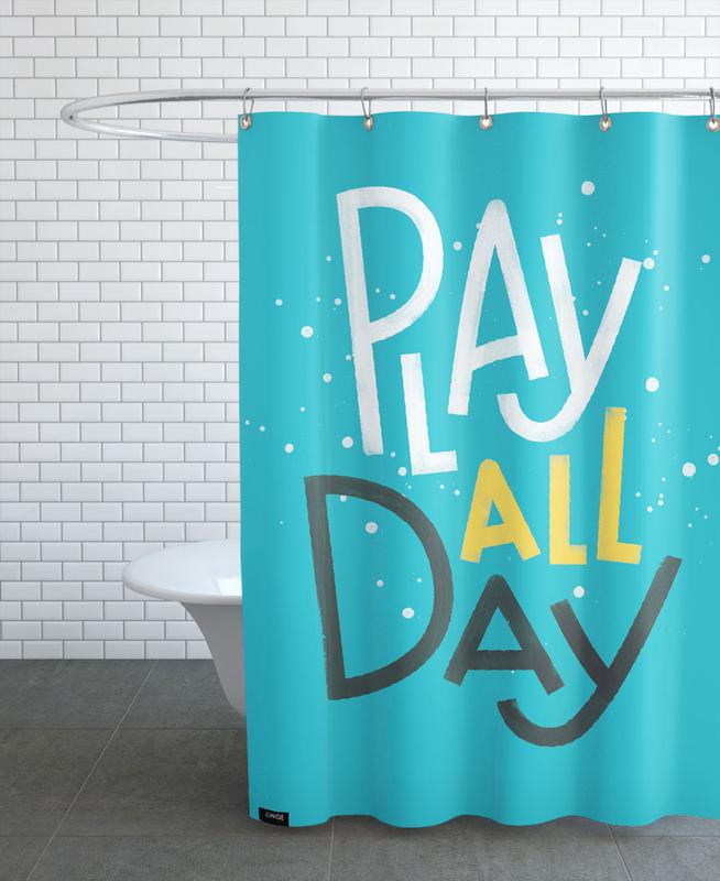 Motivational, Nursery & Art for Kids, Quotes & Slogans, Play All Day Shower Curtain