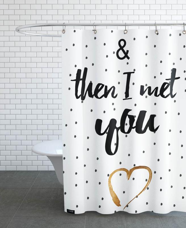 Anniversaires de mariage et amour, Saint-Valentin, Citations d'amour, Citations et slogans, Met You rideau de douche