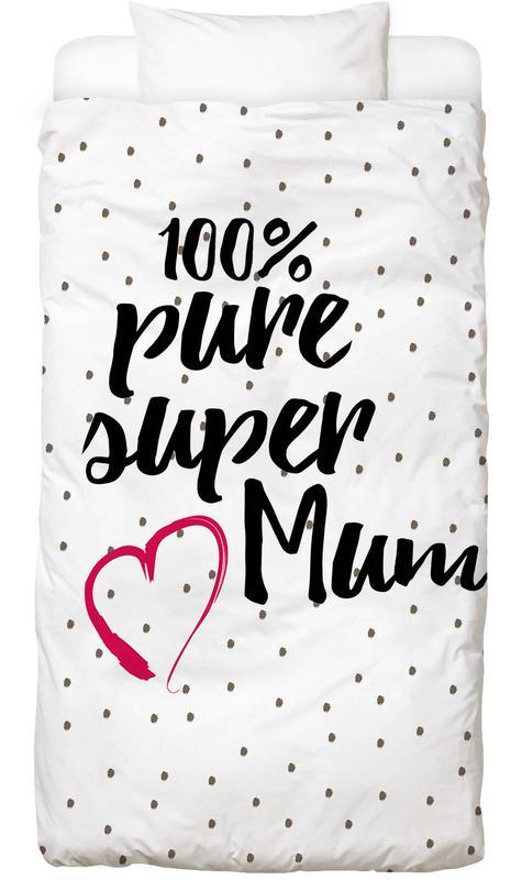Super Mum Bed Linen