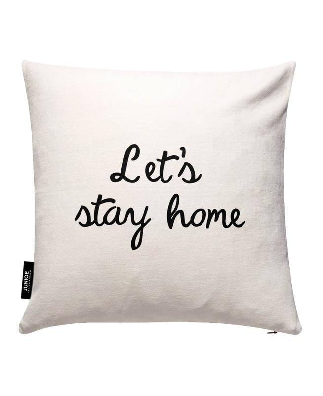 Let's Stay Home Cushion Cover