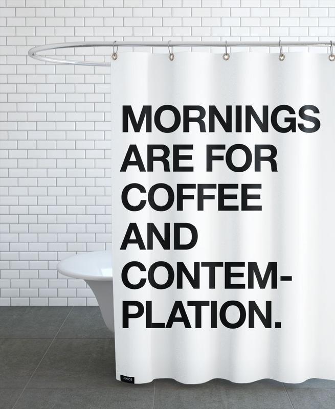 Zitate & Slogans, Schwarz & Weiß, Kaffee, Contemplation -Duschvorhang