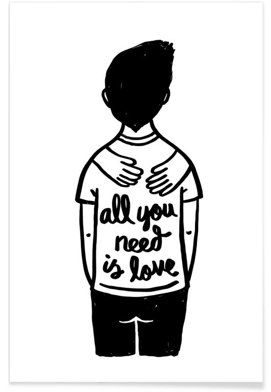 All You Need Is Love (B&W) -Poster