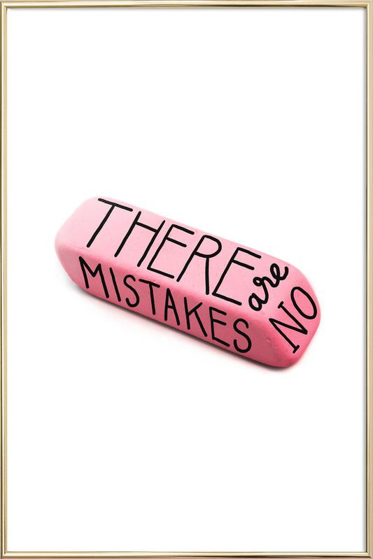 There Are No Mistakes Poster in Aluminium Frame