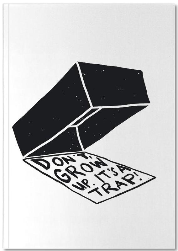 Don't Grow Up Notebook