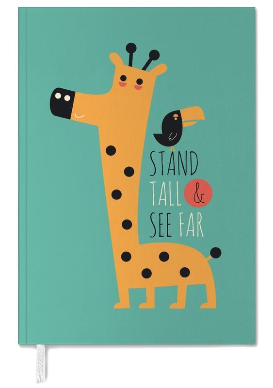 Motivatie, Giraffen, Stand Tall and See Far agenda