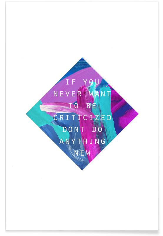 Quotes & Slogans, If You Never Poster