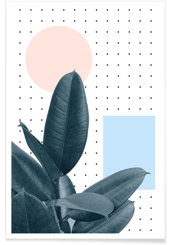 Leaves & Plants, Wont Waste Another Day Poster