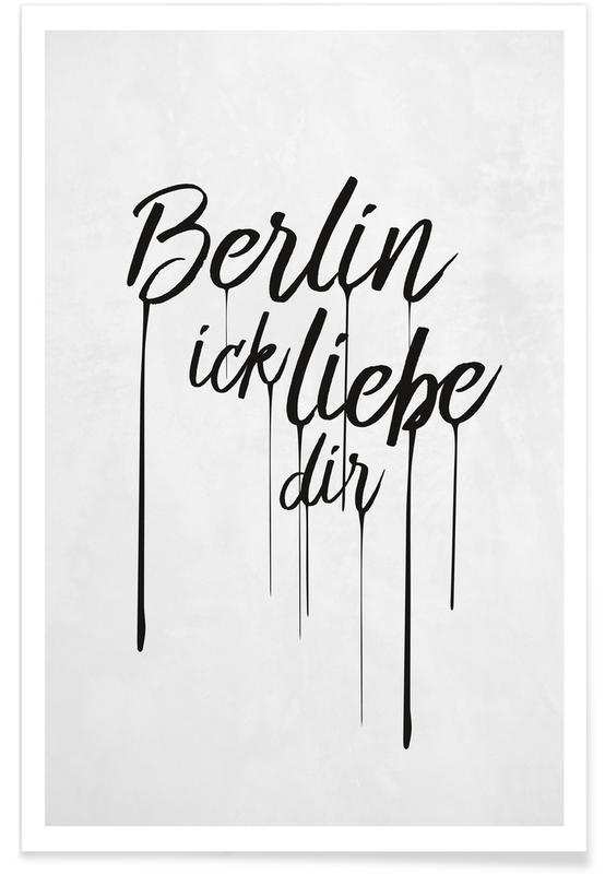 Berlin, Black & White, Quotes & Slogans, Berlin ick liebe dir Poster